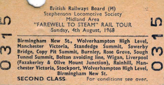 Ticket for SLS 'Farewell to Steam' tour on Sunday 4th August 1968.